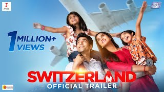 Switzerland Trailer