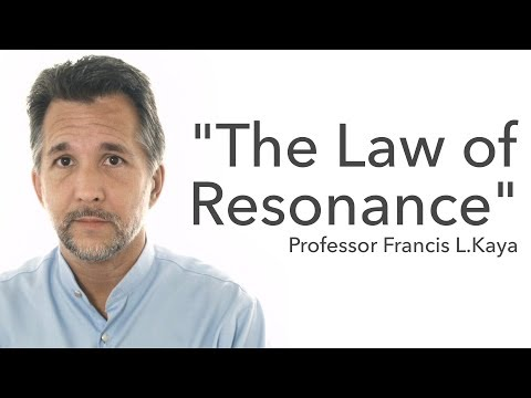 The Law of Resonance - The Laws of Happiness and Success - Pr. Francis L. Kaya