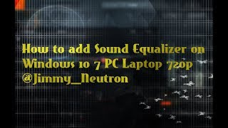 pc equalizer windows 10 - मुफ्त ऑनलाइन