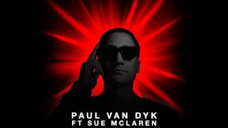 Paul Van Dyk feat. Sue McLaren - Lights [Official]