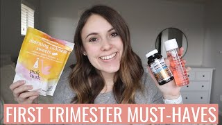 FIRST TRIMESTER PREGNANCY MUST-HAVES