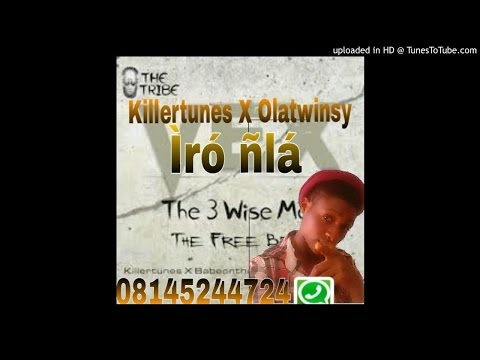 Killertunes X Olatwinsy-Iro nla