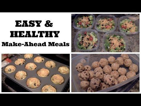 Video 3 Easy Make-Ahead Meals & Snacks!