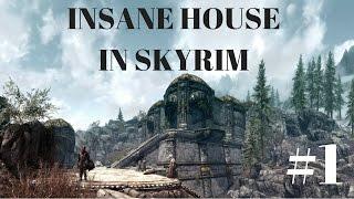 BEST HOUSE IN SKYRIM