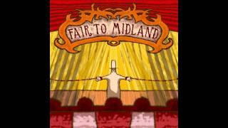 Amarillo Sleeps On My Pillow - Fair To Midland