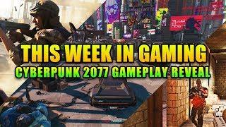 Cyberpunk me NOW! - This Week in Gaming   FPS News