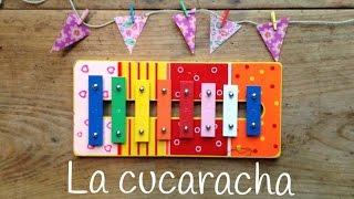 Canciones con XILÓFONO: la cucharacha | CANCIONES INFANTILES fáciles de aprender