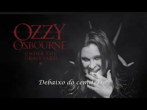 OZZY OSBOURNE - Under the Graveyard (LEGENDADO)