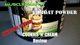 MusclePharm Combat Protein Powder - COOKIES 'N' CREAM Review (AWESOME FLAVOR!)