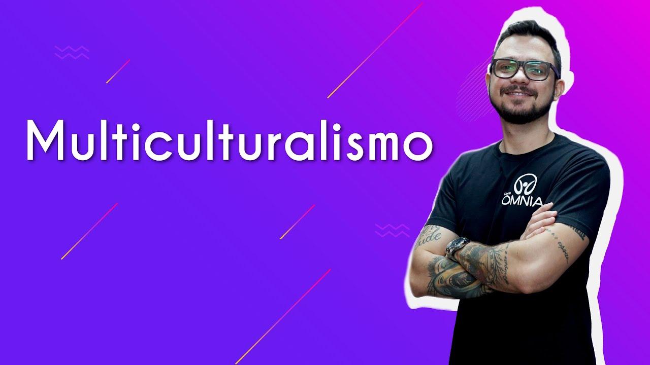 Multiculturalismo