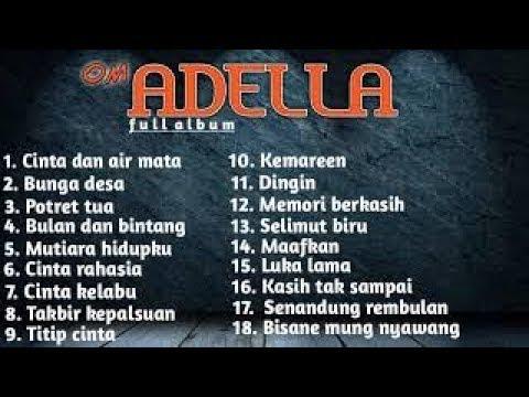 Download Dangdut Mp3 - Album Special Om Adella Terbaru 2019 HD Mp4 3GP Video and MP3