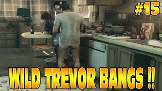 GTA 5 STORY: WILD TREVOR BANGS HIS FRIEND'S GIRL OMG!! #15 Grand Theft Auto 5 Funny Moments