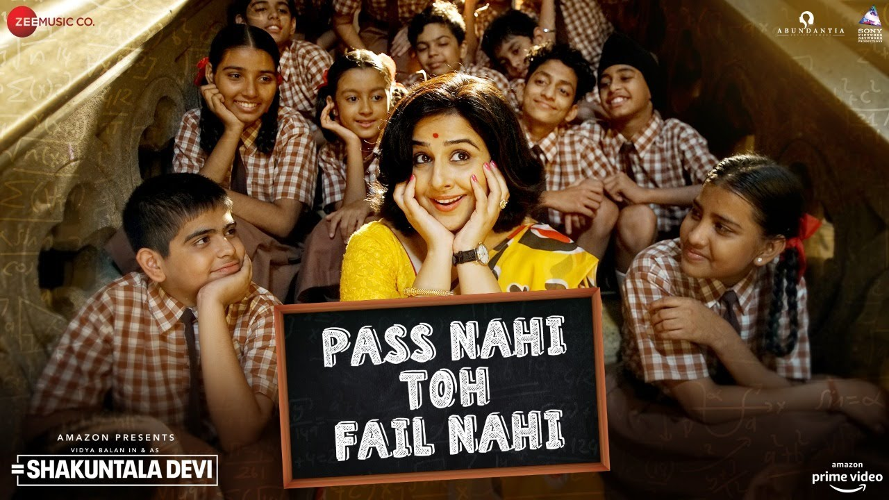 Shakuntala Devi | Pass Nahi Toh Fail Nahi Lyrics in English - Sunidhi Chauhan