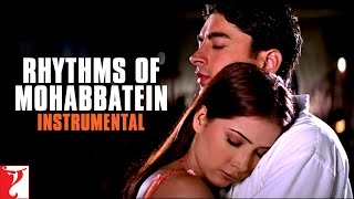 Rhythms Of Mohabbatein Instrumental Uday Jugal Jimmy Shamita Kim Preeti