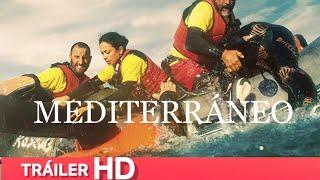Tráiler Español Mediterráneo