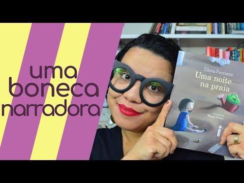 UMA NOITE NA PRAIA, de ELENA FERRANTE | Despindo Estórias