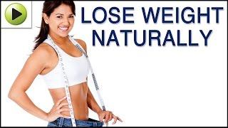 Lose Weight - Natural Ayurvedic Home Remedies