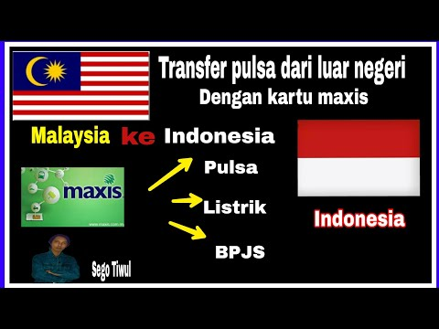 Cara Transfer Pulsa,bayar Listrik,BPJS Dengan kartu/sim Maxis di Malaysia