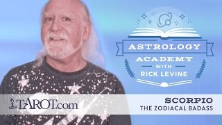 Scorpio: The Badass of the Zodiac, with Rick Levine