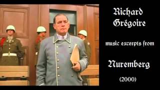 Richard Grégoire Music Excerpts From Nuremberg 2000