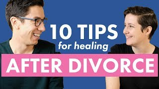 10 Tips for Healing from Divorce