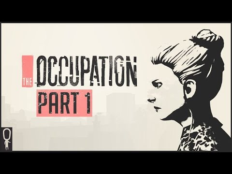 Real Time Investigative Thriller! - The Occupation - Part 1 Walkthrough Gameplay Lets Play