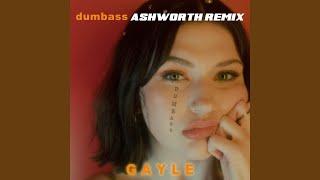 dumbass (Ashworth Remix)