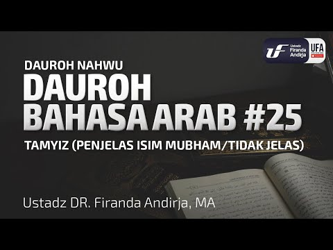 Dauroh Bahasa Arab (Nahwu) #25 – Ustadz Dr. Firanda Andirja, M.A.