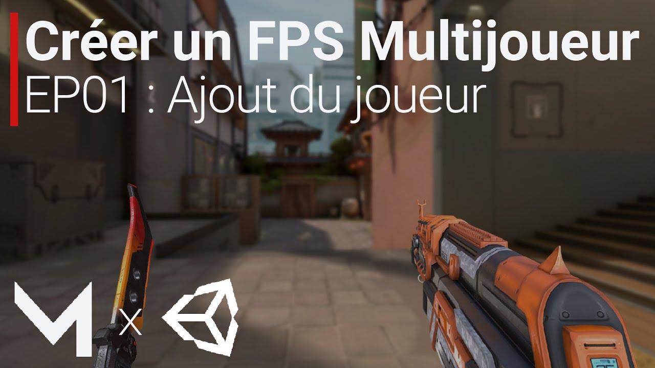 Créer un FPS MULTIJOUEUR avec Mirror sur Unity (EP01 : Ajout du joueur)