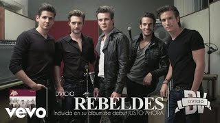 Dvicio - Rebeldes (Audio)