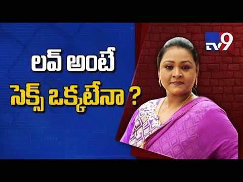 Love means Sex only ? - Shakeela In TV9 Interview