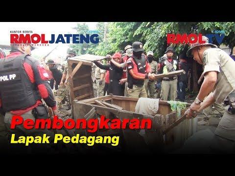 Satpol PP Kembali Bongkar Lapak Pedagang Pasar Peterongan Semarang