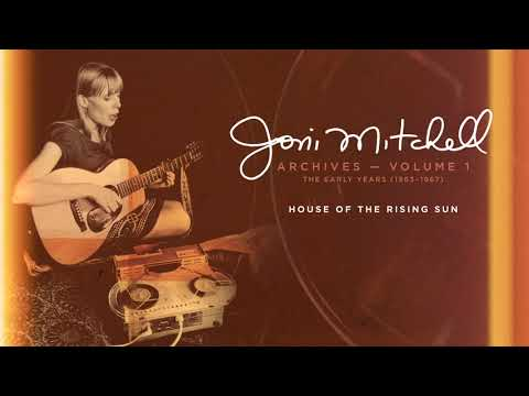Joni Mitchell - House Of The Rising Sun (Official Audio) online metal music video by JONI MITCHELL
