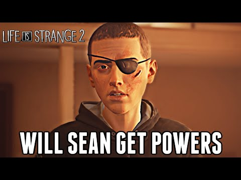 Will SEAN get a POWER?! - Life Is Strange 2 - Episode 5: Theory
