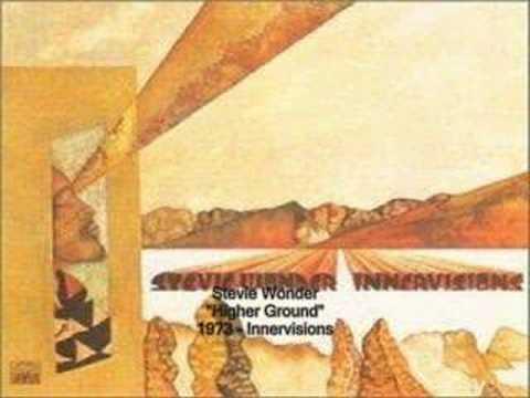 Higher Ground (1973) (Song) by Stevie Wonder