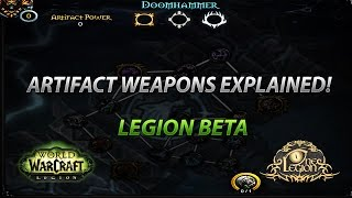 Artifact Weapon Explained - Artifact Power, Relics, Upgrading and More!