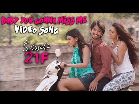 Baby You Gonna Miss Me - Official Video Song | Kumari 21F Movie | Raj Tarun, Hebah Patel | DSP