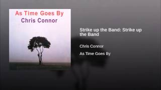 Strike up the Band: Strike up the Band
