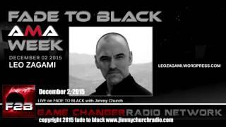Ep. 365 FADE to BLACK Jimmy Church w/ Leo Zagami: AMA Q&A Illuminati: LIVE on air
