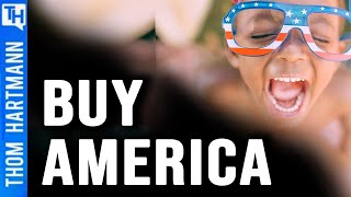 What 'Buy American' Would Do for America? (w/ Richard Wolff)
