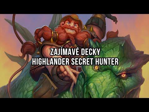 Zajímavé decky - Highlander Secret Hunter