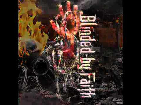 Blinded By Faith - So speak the voice of Law