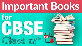 #CBSE Class 12: #NCERT & Best Reference Books | Useful for #JEE #NEET | Academic Session 2020-21