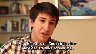 """Tron vid 20 års ålder(6): """"Hänge dig fullständigt åt Gud""""."""
