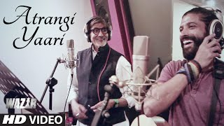 Atrangi Yaari - Song Video - Wazir