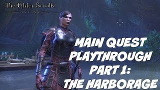 Let's Play: The Elder Scrolls Online (Main Quest): The Harborage