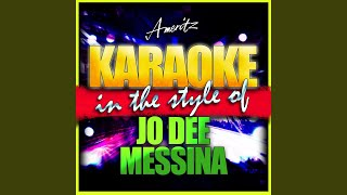 It's Too Late to Worry (In the Style of Jo Dee Messina) (Karaoke Version)