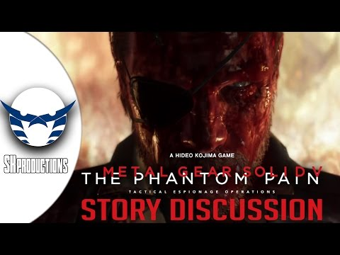 MGS V The Phantom Pain Story Discussion [[SPOILER ALERT]]    مناقشة قصة ميتال جير سوليد 5