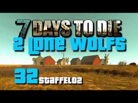 7 Days To Die Alpha 11 2 Lone Wolfs S02 E32 - Projekt ÖL!! [Deutsch][Let's Play]