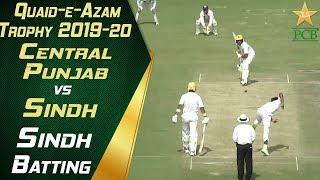 Sindh Batting Highlights | Central Punjab vs Sindh | Quaid-e-Azam Trophy 2019